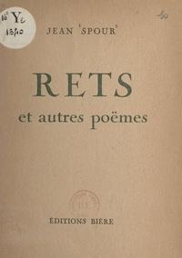 Jean Spour et Suzanne Favriou - Rets et autres poëmes.