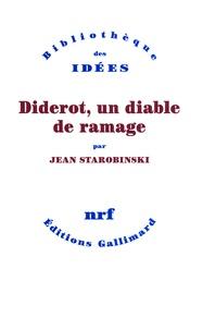 Jean Starobinski - Diderot - Un diable de ramage.