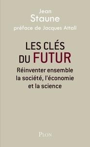 Jean Staune et Jacques Attali - Les clés du futur.