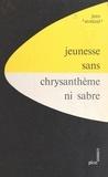 Jean Stoetzel - Jeunesse sans chrysanthème ni sabre - Étude sur les attitudes de la jeunesse japonaise d'après guerre.