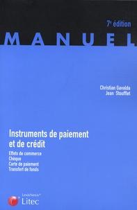 Jean Stoufflet et Christian Gavalda - Instruments de paiement et de crédit - Effets de commerce, chèque, carte de paiement, transfert de fonds.