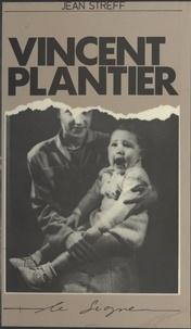 Jean Streff - Vincent Plantier.