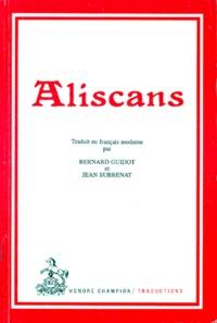 Jean Subrenat et Bernard Guidot - Aliscans.