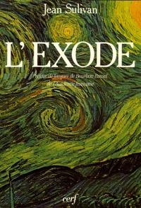 Jean Sulivan - L'exode.