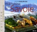 Jean Sulpice - Ma cuisine de Savoie.