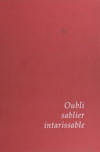 Jean Suquet - Oubli, sablier intarissable.
