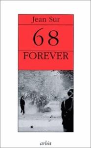 Jean Sur - 68 forever.