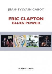 Jean-Sylvain Cabot - Eric Clapton - Blues Power.
