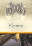 Jean-Sylvain Caillou et Dominic Hofbauer - Chambord - Le projet perdu de 1519.