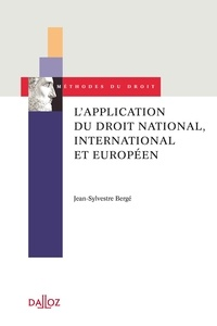 Jean-Sylvestre Bergé - L'application du droit national, international et européen.
