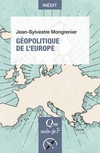 Jean-Sylvestre Mongrenier - Géopolitique de l'Europe.