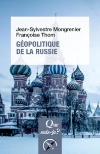 Jean-Sylvestre Mongrenier et Françoise Thom - Géopolitique de la Russie.
