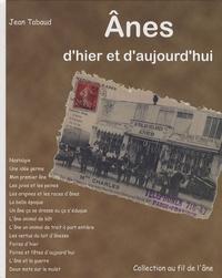 Jean Tabaud - Anes d'hier et d'aujourd'hui.