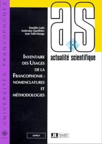 Jean Tabi-Manga et Danièle Latin - Inventaire des usages de la francophonie - Nomenclatures et méthodologie.