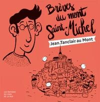 Jean Tanclair et Hervé Billy - Brèves du Mont Saint-Michel - Jean Tanclair au Mont Saint-Michel.