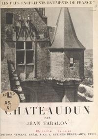 Jean Taralon et François Mathey - Châteaudun.