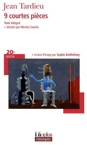 Jean Tardieu - 9 courtes pièces.