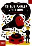 Jean Tardieu - Ce que parler veut dire.