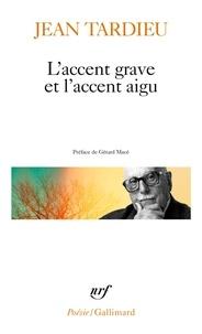 LACCENT GRAVE ET LACCENT AIGU, POEMES 1976-1983. Formeries, Comme ceci comme cela, Les tours de Trébizonde.pdf