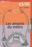 Jean Tardieu - Les amants du métro - Ballet comique sans danse et sans musique.