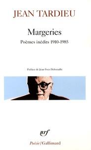 Jean Tardieu - Margeries - Poèmes inédits 1910-1985.
