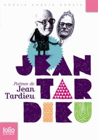 Jean Tardieu - Poèmes de Jean Tardieu.
