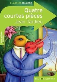 Jean Tardieu - Quatre courtes pièces.