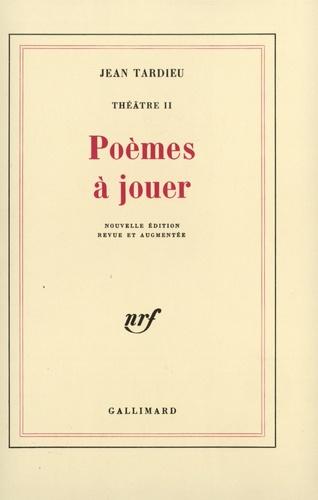 Theatre Tome 2 Poèmes à Jouer Grand Format