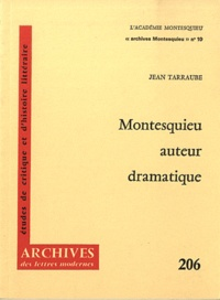 Montesquieu auteur dramatique - Jean Tarraube |