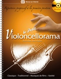 Jean Taverne et Dominique Le Guern - Le petit violoncellorama - Répertoire progressif à la première position. 1 CD audio