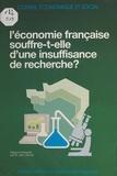 Jean Teillac et  Conseil Economique et Social - L'économie française souffre-t-elle d'une insuffisance de recherche ? - Séances des 25 et 26 avril 1989.