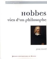 Jean Terrel - Hobbes - Vies d'un philosophe.