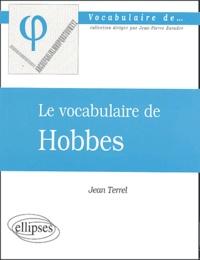 Jean Terrel - Le vocabulaire de Hobbes.