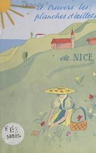 """Jean Terseur de Lagrangemourey et Jean Médecin - À travers les """"planches"""" d'œillets de Nice."""