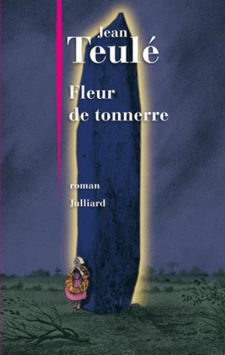 Jean Teulé - Fleur de tonnerre.