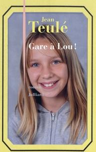 Jean Teulé - Gare à Lou !.