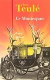 Jean Teulé - Le Montespan.