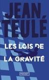 Jean Teulé - Les lois de la gravité.