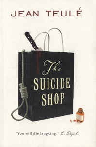 Jean Teulé - The Suicide Shop.