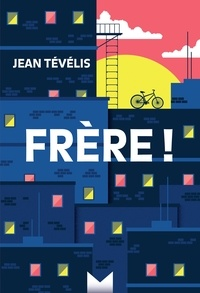 Jean Tévélis - Frère !.