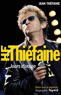 Jean Théfaine - Hubert-Félix Thiéfaine - Jours d'orage.