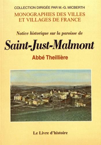 Jean Theillière - Notice historique sur la paroisse de Saint-Just-Malmont.