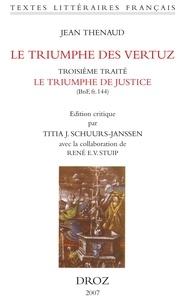 Jean Thenaud - Le triumphe des vertuz - Troisième traité.