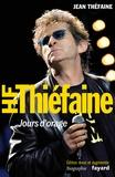 Jean Théphaine - Hubert-Félix Thiéfaine - Jours d'orage.