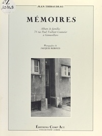 Jean Thibaudeau et Jacques Reboud - Mémoires.