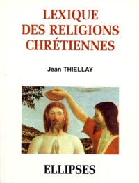 Lexique historique des religions chrétiennes.pdf
