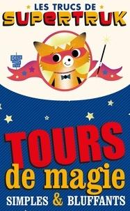 Jean-Thierry Garrigues - Supetruk présente - Tours de magie simples et bluffants.