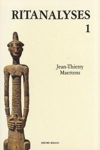 Jean-Thierry Maertens - Ritanalyses - Volume 1.