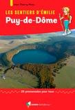 Jean-Thierry Plane - Les sentiers d'Emilie dans le Puy-de-Dôme - 25 promenades pour tous.
