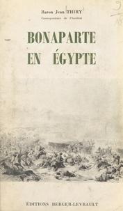 Jean Thiry - Bonaparte en Égypte - Décembre 1797 - 24 août 1799.